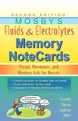 Mosby's Fluids & Electrolytes Memory Notecards By Zerwekh, Joann/ Claborn, Jo Carol/ Gaglione, Tom